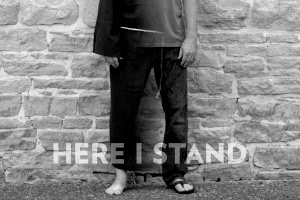 Current Series - Here I Stand